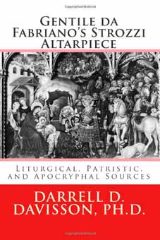 Gentile da Fabriano's Strozzi Altarpiece: Liturgical, Patristic, and Apocryphal Sources
