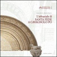 L'abbaziale di Santa Fede a Cavagnolo Po