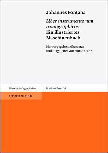 """""""Liber instrumentorum iconographicus"""". Ein illustriertes Maschinenbuch"""