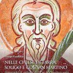 Nelle chiese di Farra, Soligo e Col San Martino. Itinerario di pittura dal Tre al Quattrocento