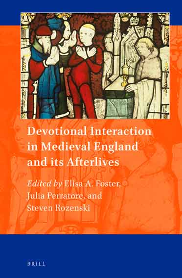 Devotional Interaction in Medieval England and Its Afterlives