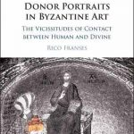 Donor Portraits in Byzantine Art