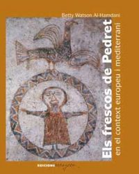 Els frescos de Pedret en el context europeu i mediterrani