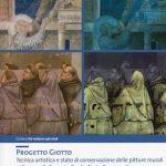 Progetto Giotto. Tecnica artistica e stato di conservazione delle pitture murali nelle cappelle Peruzzi e Bardi a Santa Croce
