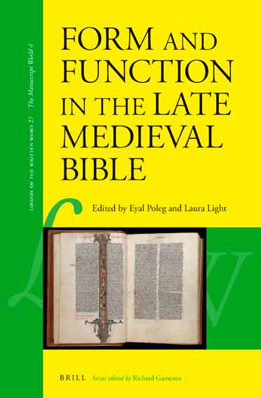 Form and Function in the Late Medieval Bible