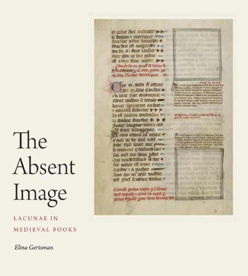 The Absent Image: Lacunae in Medieval Books
