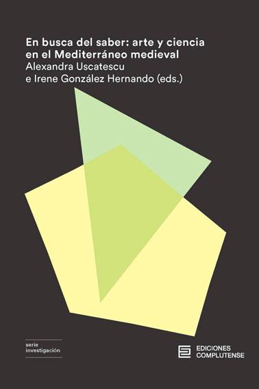 En busca del saber: arte y ciencia en el Mediterráneo medieval