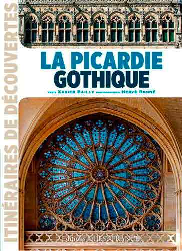 La Picardie gothique