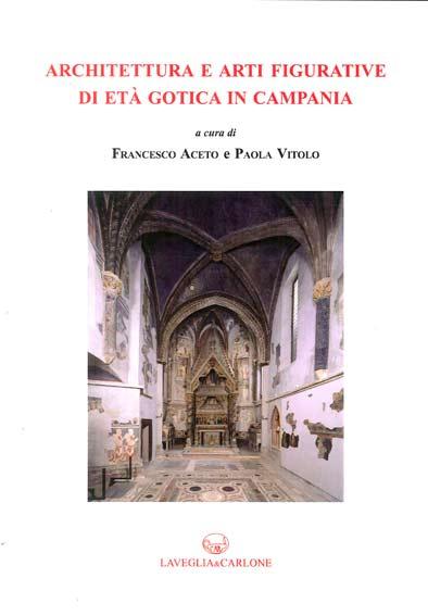 Architettura e arti figurative di età gotica in Campania