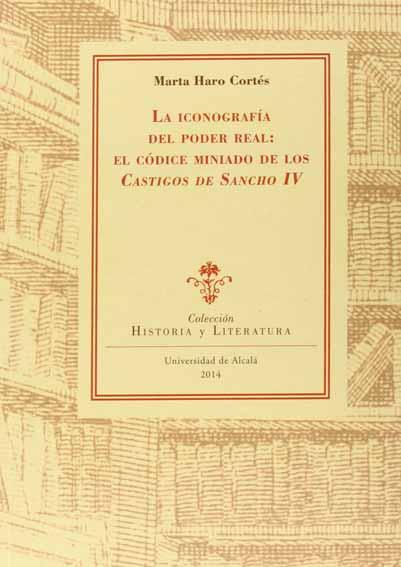La iconografía del poder real: El códice miniado de los Castigos de Sancho IV