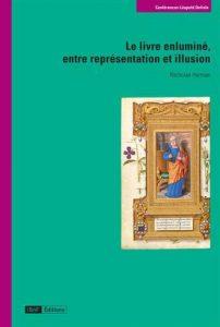 Le livre enluminé, entre représentation et illusion