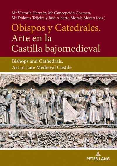 Obispos y Catedrales. Arte en la Castilla Bajomedieval