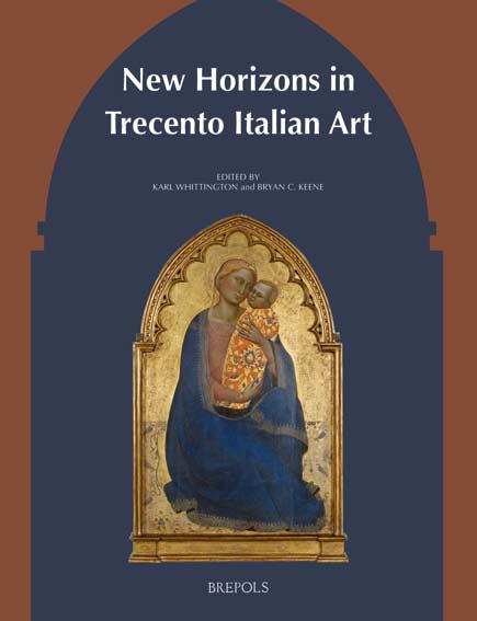 New Horizons in Trecento Italian Art
