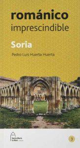Románico imprescindible: Soria