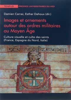 Imágenes y ornamentos en las órdenes militares en la Edad Media