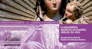 La imaginería medieval en Zamora (siglos XII-XVI)