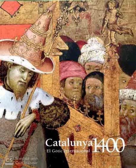 Catalunya 1400. El gòtic internacional