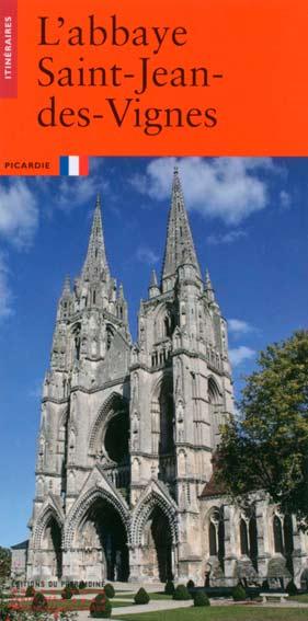 L'abbaye Saint-Jean-des-Vignes à Soissons
