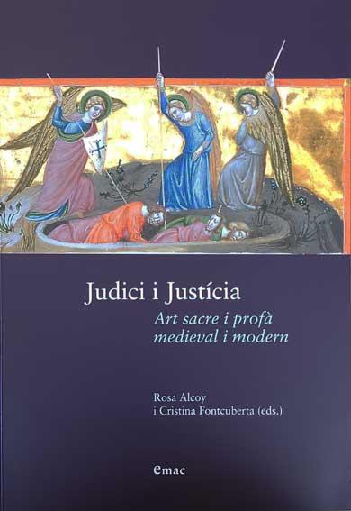 Judici i justícia: Art sacre i profà medieval i modern