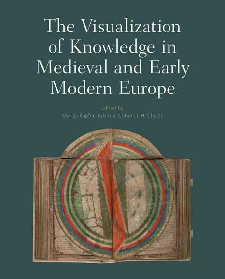 The Visualization of Knowledge in Medieval and Early Modern Europe