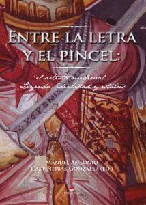 Entre la Letra y el Pincel: El artista medieval: Leyenda, identidad y estatus