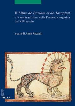 Il Libre de Barlam et de Josaphat e la sua tradizione nella Provenza angioina del XIV secolo