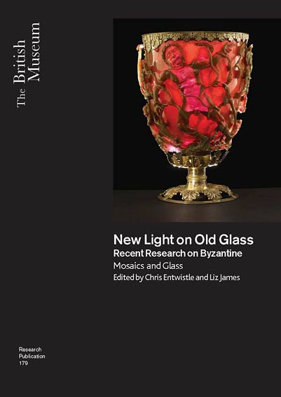 New Light on Old Glass: Recent Research on Byzantine Glass and Mosaics