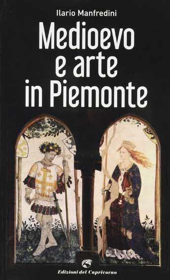 Medioevo e arte in Piemonte