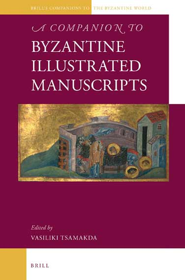 A Companion to Byzantine Illustrated Manuscripts