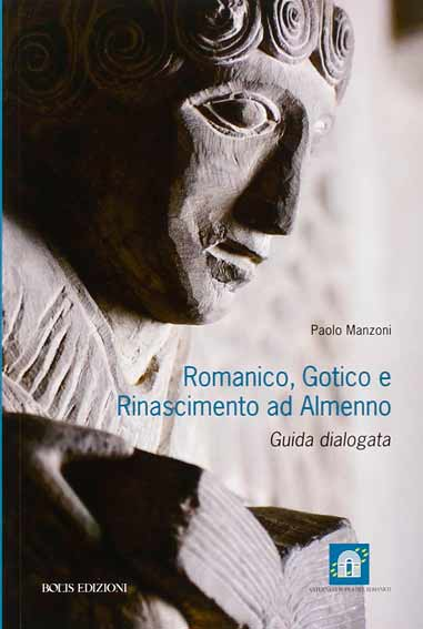 Romanico, gotico e Rinascimento ad Almenno