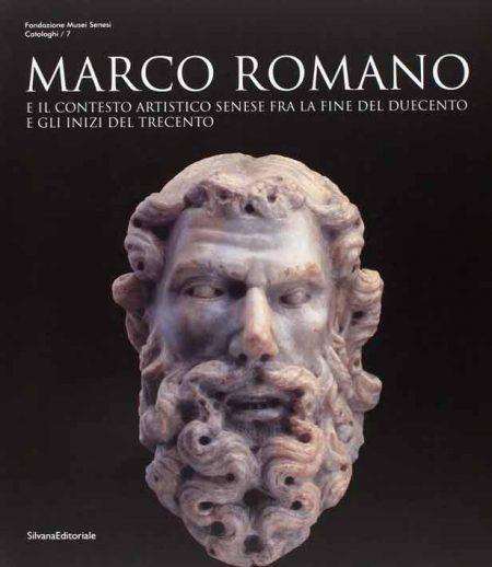 Marco Romano e il contesto artistico senese tra Due e Trecento