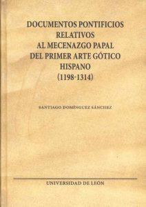 Documentos pontificios relativos al mecenazgo papal del primer arte gótico hispano