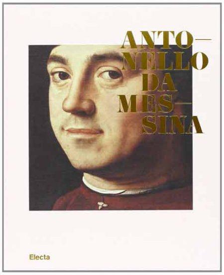 Antonello da Messina. Catalogo della mostra