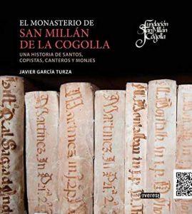 Monografía sobre el Monasterio de San Millán de la Cogolla, con un carácter divulgativo y de síntesis y con rigor científico