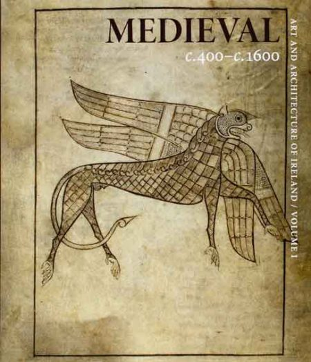 Medieval c. 400–c. 1600. Art and Architecture of Ireland