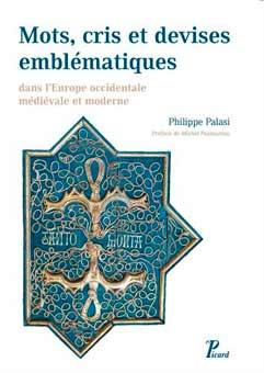 Répertoire de mots, cris et devises emblématiques dans l'Europe occidentale médiévale et moderne