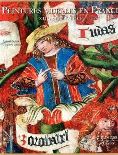 Peintures murales en France: XII-XVI siècle