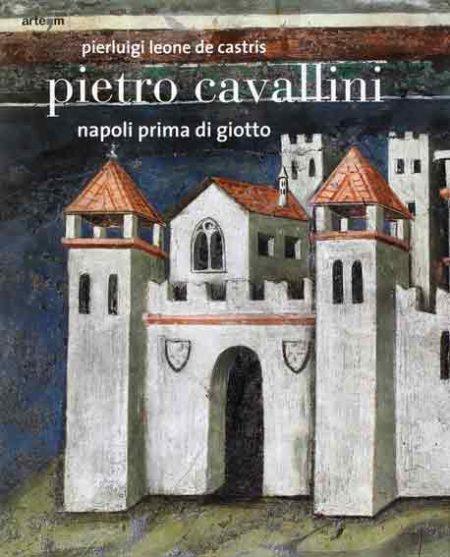 Pietro Cavallini. Napoli prima di Giotto