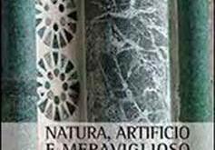 Natura, Artificio e Meraviglioso nei Testi Figurativi e Letterari dell'Europa Medievale
