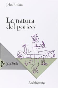 La naturaleza del arte gótico