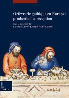 Orfèvrerie gothique en Europe: production et réception