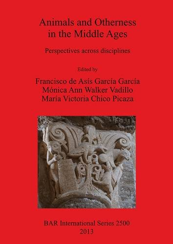 Animals and Otherness in the Middle Ages: Perspectives Across Disciplines