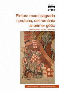 Reseña: Pintura mural sagrada i profana, del romànic al primer gòtic