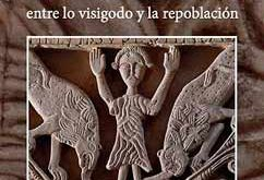 San Pedro de la Nave, entre lo visigodo y la repoblación
