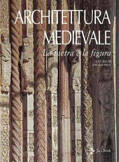 Architettura medievale. La pietra e la figura