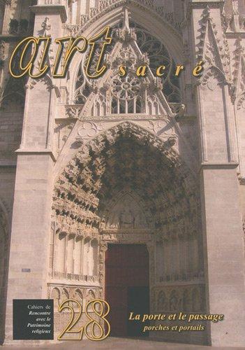 La porte et le passage. Porches et portails
