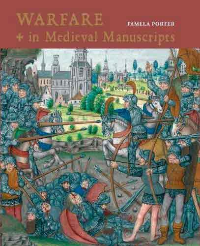 Warfare in medieval manuscripts