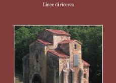 Architetture preromaniche e omayyadi nell'occidente europeo. Linee di ricerca