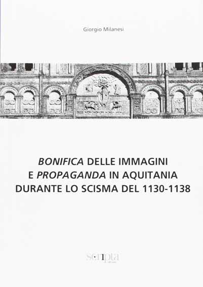 Bonifica delle immagini e Propaganda in Aquitania durante lo scisma del 1130-1138
