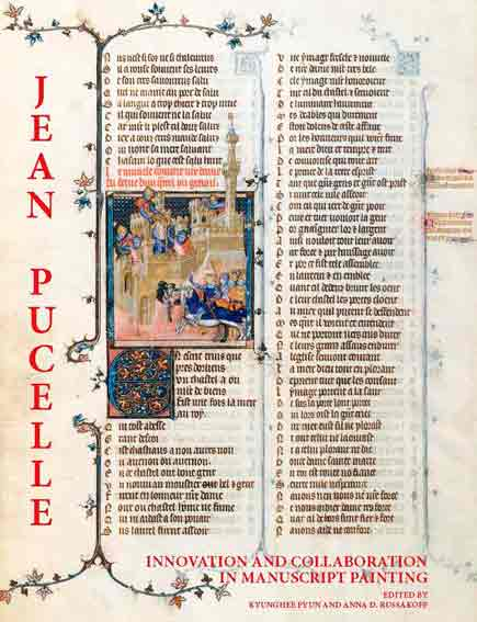 Jean Pucelle. Innovation and collaboration in Manuscript Painting